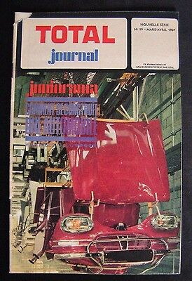 "Pub Total Journal "" L'automobile "" N°19 Mars Avril 1969/bd Fred Schroeder Linus"
