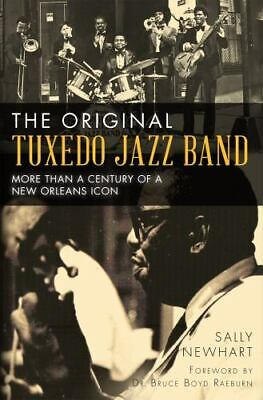 The Original Tuxedo Jazz Band: More than a Century of a New Orleans Icon [LA]
