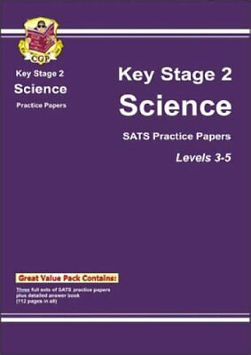 KS2 Science SATs Practice Papers - Levels 3-5: SAT's P... by CGP Books Paperback