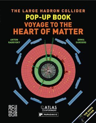 Large Hadron Collider Pop-Up Book, The by Anton Radevsky & Emma Sanders Book The