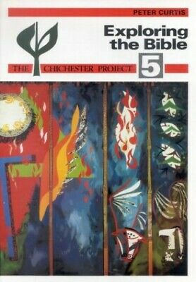 Exploring the Bible (Chichester Project) by Curtis, Peter Paperback Book The