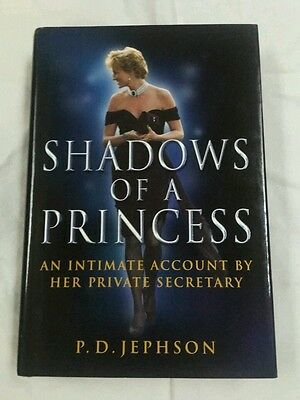 Shadows of a Princess Diana, Princess of Wales by P.D. Jephson (2000, Hardcover)