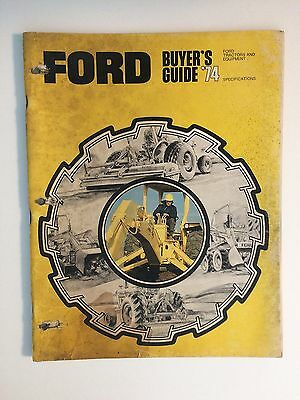 Ford '74 Buyer's Guide Industrial Tractor Loader Backhoe 72 pg Brochure County 4