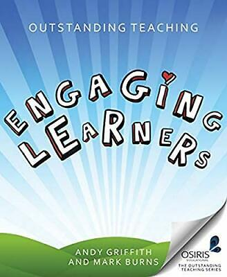 Outstanding Teaching: Engaging Learners (Outstanding Teaching (... by Mark Burns