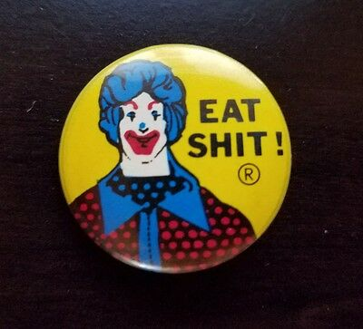 Eat Sh*t Ronald Mcdonald pin