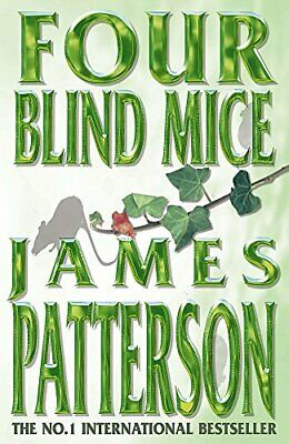 Four Blind Mice by Patterson, James Paperback Book The Cheap Fast Free Post