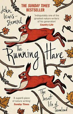 The Running Hare: The Secret Life of Farmland by Lewis-Stempel, John Book The