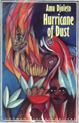 Hurricane of Dust (Longman African Writers), Djoleto, Amu Paperback Book The