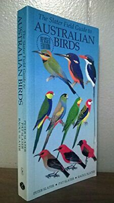 Slater Field Guide to Australian Birds by Slater, Raoul Paperback Book The Cheap