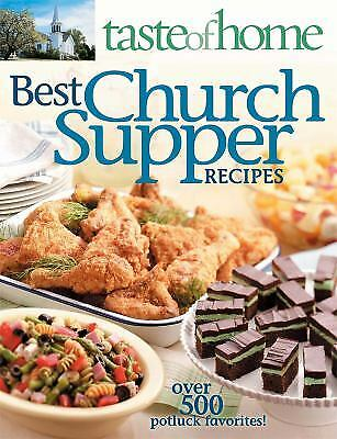 Best Church Supper Recipes : Over 500 Potluck Favorites!