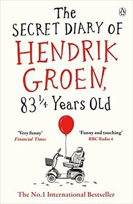 The Secret Diary of Hendrik Groen 83¼ Years  by Hendrik Groen New Paperback Book