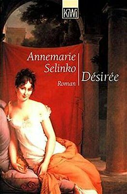 Désirée. by Selinko, Annemarie Book The Cheap Fast Free Post