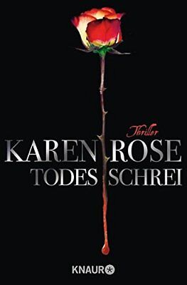 Todesschrei by Rose, Karen Book The Cheap Fast Free Post