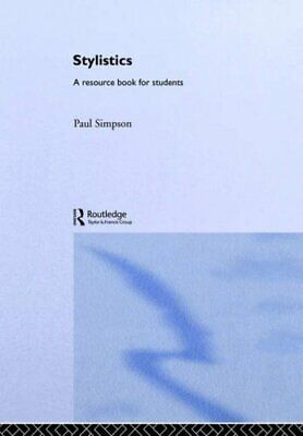 Stylistics: A Resource Book for Students (Routledg... by Simpson, Paul Paperback