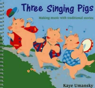 The Threes - Three Singing Pigs: Making Music with Tradition... by Umansky, Kaye