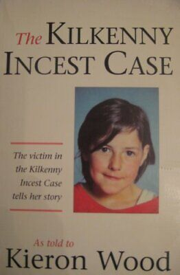The Kilkenny Incest Case by Wood, Kieron Paperback Book The Cheap Fast Free Post