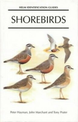 Shorebirds: Identification Guide to the Waders of the World (... by Prater, Tony