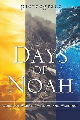 Days of Noah by Piercegrace (English) Paperback Book Free Shipping!