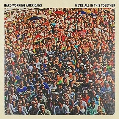 Hard Working America - We're All In This Together [New CD]