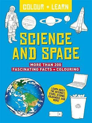 Colour + Learn: Science and Space Paperback Book Free Shipping!