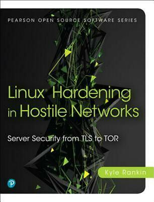 Linux Server Hardening: Server Security from Tls to Surveillance: Server Securit
