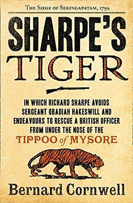 Sharpes Tiger: The Siege of Seringapatam  by Bernard Cornwell New Paperback Book