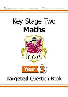 KS2 Maths Targeted Question Book - Year 3 for t by CGP Books New Paperback Book