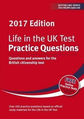 Life in the UK Test: Practice Questions 2017: Questions a by  New Paperback Book