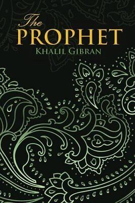 THE PROPHET (Wisehouse Classics Edition) by Khalil Gibran New Paperback Book