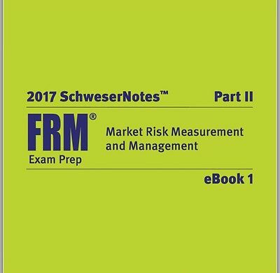 2017 FRM PART 2 STUDY NOTES COMPLETE with PRACTICE EXAM, SECRET ...