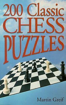 200 Classic Chess Puzzles by Martin Greif