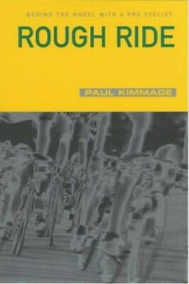 Rough Ride by Kimmage, Paul Paperback Book The Cheap Fast Free Post