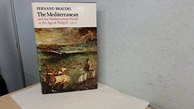 Mediterranean and the Mediterranean World in the... by Braudel, Fernand Hardback