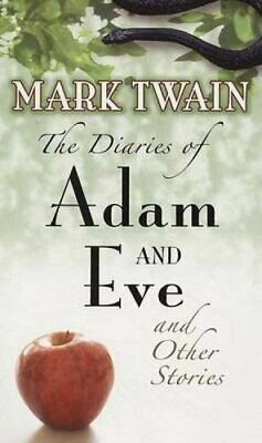 The Diaries of Adam and Eve by Twain, Mark Paperback Book The Cheap Fast Free
