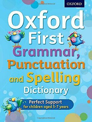 Oxford First Grammar, Punctuation and Spelling Dictionary by Hudson, Richard The