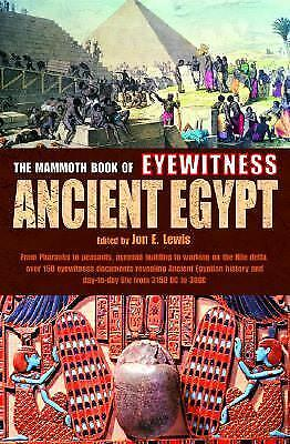 The Mammoth Book of Eyewitness Ancient Egypt by Jon Lewis