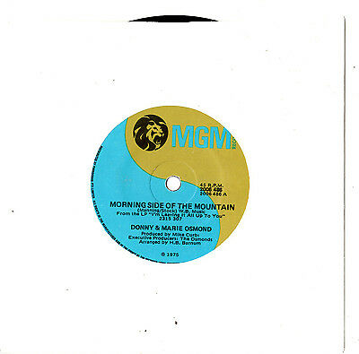"""Donny & Marie Osmond - Morning Side Of The Mountain - 7""""45 Vinyl Record 1975"""