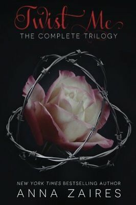 Twist Me: The Complete Trilogy by Anna Zaires New Paperback Book