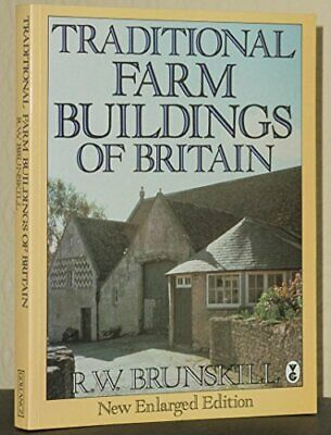 Traditional Farm Buildings of Britain by Brunskill, R. W. Paperback Book The
