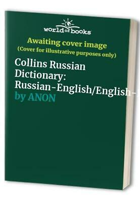 Collins Russian Dictionary: Russian-English/English-Russian by ANON Hardback The