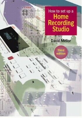 How to Set Up a Home Recording Studio by Mellor, David Paperback Book The Cheap