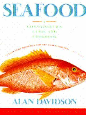 Seafood : A Connoisseur's Guide and Cookbook by Alan Davidson