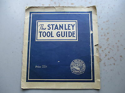 The Stanley Tool Guide - 1941 Promotional Reference Booklet