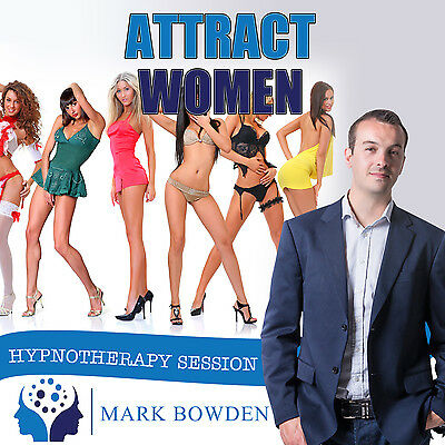 ATTRACT WOMEN HYPNOTHERAPY CD (with Free MP3 Version)  Mark Bowden