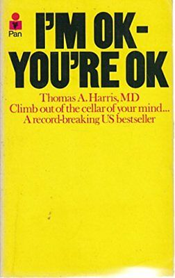 I'm Ok, You're Ok by Harris, Thomas A. Paperback Book The Cheap Fast Free Post