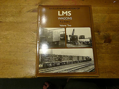 An Illustrated History Of LMS Wagons Volume Two By R.J.Essery