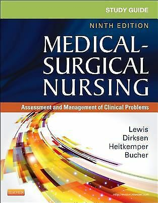 Study Guide for Medical-Surgical Nursing : Assessment and Management of...