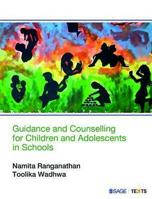 Guidance and Counselling for Children and Adolescents in Schools by Namita Ranga