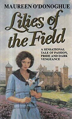 Lilies of the Field (Signet) by O'Donoghue, Maureen Paperback Book The Cheap