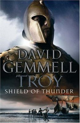 Troy: Shield Of Thunder: The Shield of Thunder: Shield of T... by Gemmell, David